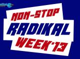ニュースイメージ The Non-Stop Radikal Week is here!